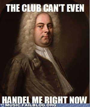The club can't even handel me